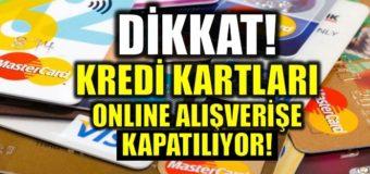 Kredi Kartları İnternet Alışverişlerine Kapanıyor Mu ?