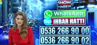 Show Haber Whatsapp ve Bip Numaraları