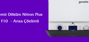 Demir Döküm Nitron Plus Kombi F10 Arızası Çözümü