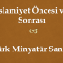 İslamiyet Öncesi ve Sonrası Türk Minyatür Sanatı Slayt İndir